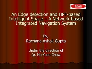 An Edge detection and HPF-based Intelligent Space – A Network based Integrated Navigation System
