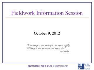 Fieldwork Information Session
