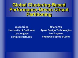 Global Clustering-Based Performance-Driven Circuit Partitioning