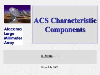 ACS Characteristic Components
