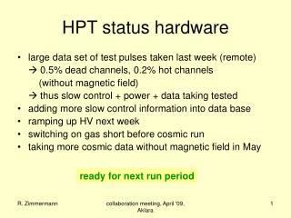 HPT status hardware