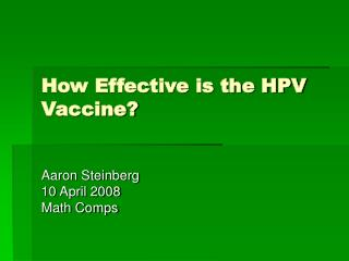 How Effective is the HPV Vaccine?