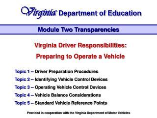 Virginia Driver Responsibilities:  Preparing to Operate a Vehicle