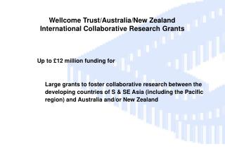 Wellcome Trust/Australia/New Zealand International Collaborative Research Grants