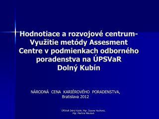NÁRODNÁ  CENA  KARIÉROVÉHO  PORADENSTVA ,         Bratislava  2012