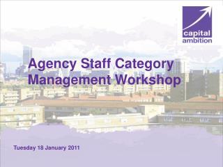 Agency Staff Category Management Workshop