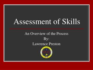 Assessment of Skills