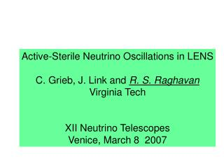 Active-Sterile Neutrino Oscillations in LENS C. Grieb, J. Link and  R. S. Raghavan Virginia Tech
