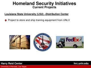 Homeland Security Initiatives Current Projects