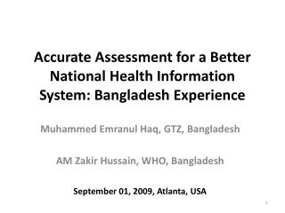 Accurate Assessment for a Better National Health Information System: Bangladesh Experience