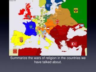 Summarize the wars of religion in the countries we have talked about.
