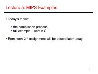 Lecture 5: MIPS Examples