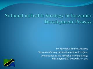 National mHealth Strategy  inTanzania : Development Process