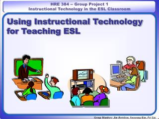 Using Instructional Technology for Teaching ESL