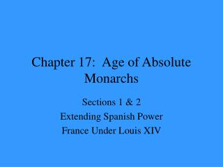 Chapter 17:  Age of Absolute Monarchs