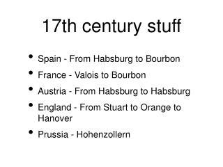 17th century stuff