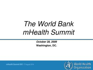 The World Bank mHealth Summit