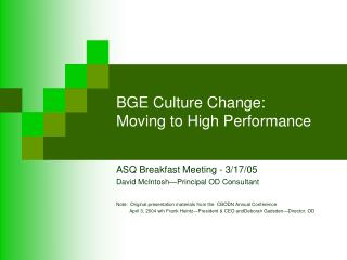 BGE Culture Change:   Moving to High Performance