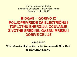 Miloš Tešić Vojvođanska akademija nauka i umetnosti, Novi Sad tesic @ uns.ns.ac.yu