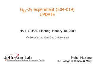 G E p -2 γ experiment (E04-019) UPDATE