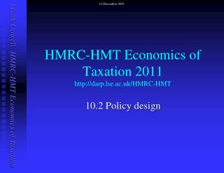 HMRC-HMT Economics of Taxation  2011 darp.lse.ac.uk/HMRC-HMT