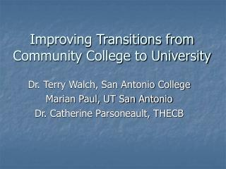 Improving Transitions from Community College to University