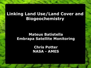 Linking Land Use/Land Cover and Biogeochemistry