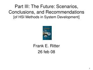 Frank E. Ritter 26 feb 08