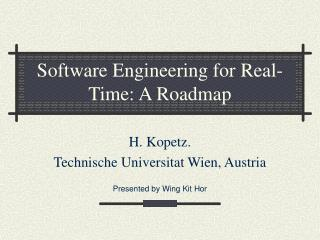 Software Engineering for Real-Time: A Roadmap