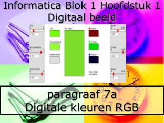paragraaf 7a Digitale kleuren RGB