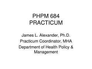 PHPM 684 PRACTICUM
