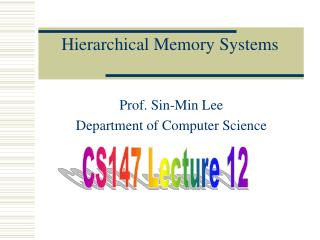 Hierarchical Memory Systems