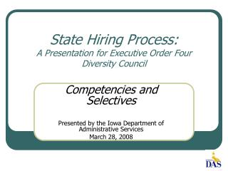 State Hiring Process: A Presentation for Executive Order Four Diversity Council