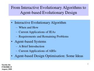 From Interactive Evolutionary Algorithms to Agent-based Evolutionary Design