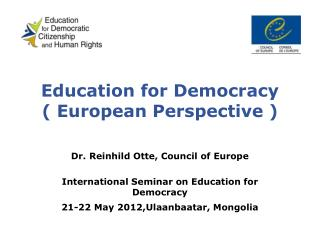Education for Democracy ( European Perspective )