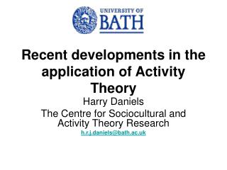 Recent developments in the application of Activity Theory