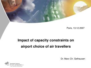 Impact of capacity constraints on airport choice  of air travellers