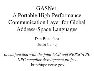 GASNet: A Portable High-Performance Communication Layer for Global Address-Space Languages