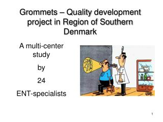 Grommets   Quality development project in Region of Southern Denmark