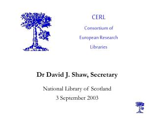 CERL Consortium of European Research Libraries
