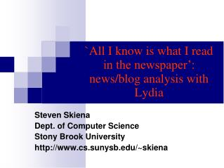 `All I know is what I read in the newspaper': news/blog analysis with Lydia