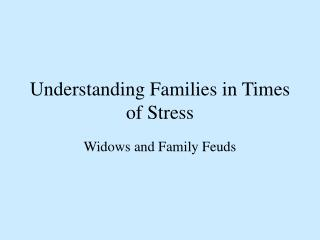 Understanding Families in Times of Stress