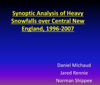 Synoptic Analysis of Heavy Snowfalls over Central New England, 1996-2007