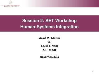 Session 2: SET Workshop Human-Systems Integration