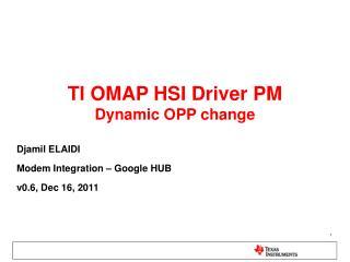 TI OMAP HSI Driver PM Dynamic OPP change