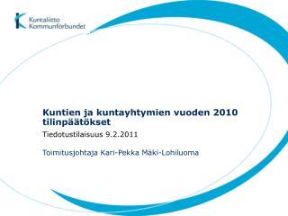 Kuntien ja kuntayhtymien vuoden 2010 tilinpäätökset