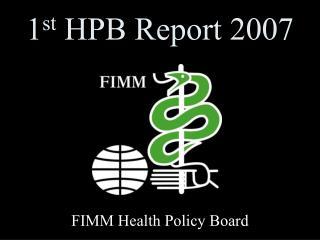 1 st  HPB Report 2007