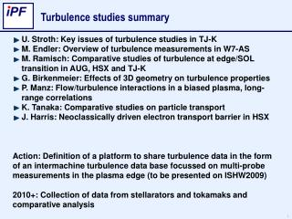 Turbulence studies summary