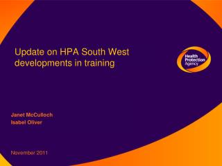 Update on HPA South West  developments in training