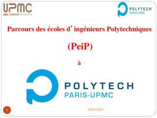 Parcours des écoles d ' ingénieurs Polytechniques (PeiP) à